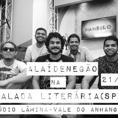 Banda Alaídenegão faz parte da programação da Balada Literária