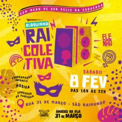 Bloquinho Rai  Coletiva agita pré- carnaval