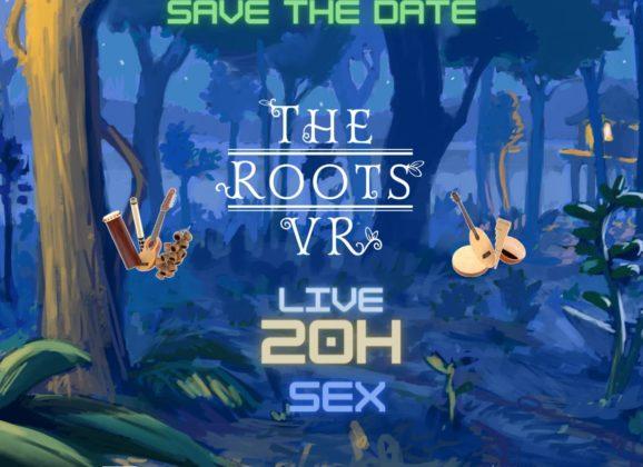 """Hoje tem a live de Lançamento do game """"The Roots VR"""""""